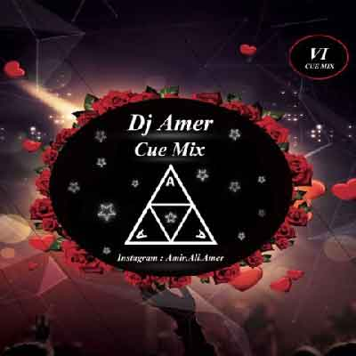 دیجی عامر Cue Mix VI